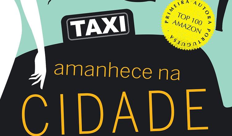 Filipa Fonseca Silva traz-nos as confissões de um táxi no seu novo ...